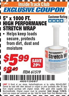 "Harbor Freight ITC Coupon 5"" X 1000 FT. HIGH PERFORMANCE STRETCH WRAP Lot No. 61519 Expired: 11/30/18 - $5.99"