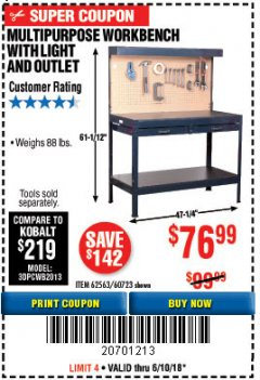 Harbor Freight Coupon MULTIPURPOSE WORKBENCH WITH LIGHTING AND OUTLET Lot No. 62563/60723/99681 Expired: 6/10/18 - $76.99