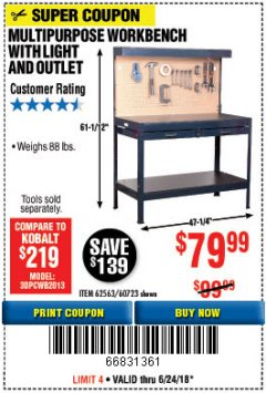 Harbor Freight Coupon MULTIPURPOSE WORKBENCH WITH LIGHTING AND OUTLET Lot No. 62563/60723/99681 Expired: 6/24/18 - $79.99