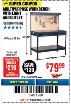 Harbor Freight Coupon MULTIPURPOSE WORKBENCH WITH LIGHTING AND OUTLET Lot No. 62563/60723/99681 Expired: 7/15/18 - $79.99