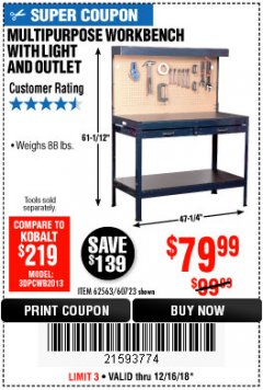 Harbor Freight Coupon MULTIPURPOSE WORKBENCH WITH LIGHTING AND OUTLET Lot No. 62563/60723/99681 Expired: 12/16/18 - $79.99