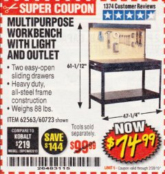 Harbor Freight Coupon MULTIPURPOSE WORKBENCH WITH LIGHTING AND OUTLET Lot No. 62563/60723/99681 Expired: 2/28/19 - $74.99