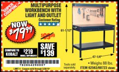 Harbor Freight Coupon MULTIPURPOSE WORKBENCH WITH LIGHTING AND OUTLET Lot No. 62563/60723/99681 Valid Thru: 3/30/19 - $79.99