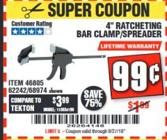 "Harbor Freight Coupon 4"" RATCHETING BAR CLAMP/SPREADER Lot No. 46805/62242/68974 Expired: 8/27/18 - $0.99"
