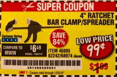"Harbor Freight Coupon 4"" RATCHETING BAR CLAMP/SPREADER Lot No. 46805/62242/68974 Expired: 1/23/19 - $0.99"