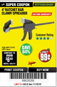 "Harbor Freight Coupon 4"" RATCHETING BAR CLAMP/SPREADER Lot No. 46805/62242/68974 Expired: 11/18/18 - $0.99"