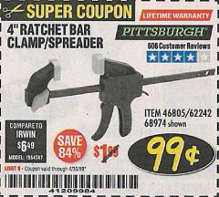 "Harbor Freight Coupon 4"" RATCHETING BAR CLAMP/SPREADER Lot No. 46805/62242/68974 Valid Thru: 4/30/19 - $0.99"
