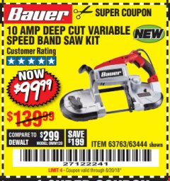 Harbor Freight Coupon BAUER 10 AMP DEEP CUT VARIABLE SPEED BAND SAW KIT Lot No. 63763/64194/63444 Expired: 8/20/18 - $99.99