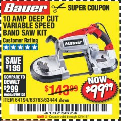 Harbor Freight Coupon BAUER 10 AMP DEEP CUT VARIABLE SPEED BAND SAW KIT Lot No. 63763/64194/63444 Expired: 12/1/18 - $99.99
