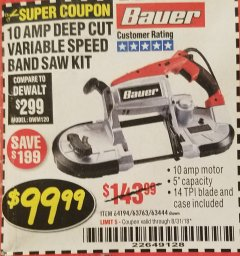 Harbor Freight Coupon BAUER 10 AMP DEEP CUT VARIABLE SPEED BAND SAW KIT Lot No. 63763/64194/63444 Expired: 8/31/18 - $99.99