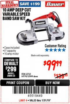 Harbor Freight Coupon BAUER 10 AMP DEEP CUT VARIABLE SPEED BAND SAW KIT Lot No. 63763/64194/63444 Expired: 1/31/19 - $99.99
