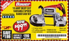 Harbor Freight Coupon BAUER 10 AMP DEEP CUT VARIABLE SPEED BAND SAW KIT Lot No. 63763/64194/63444 Expired: 2/16/19 - $99.99