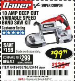 Harbor Freight Coupon BAUER 10 AMP DEEP CUT VARIABLE SPEED BAND SAW KIT Lot No. 63763/64194/63444 Expired: 6/3/19 - $99.99