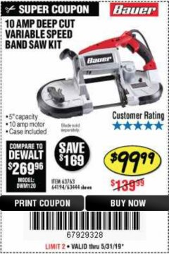 Harbor Freight Coupon BAUER 10 AMP DEEP CUT VARIABLE SPEED BAND SAW KIT Lot No. 63763/64194/63444 Expired: 5/31/19 - $99.99