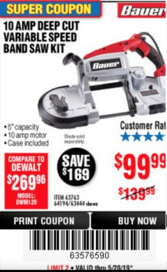 Harbor Freight Coupon BAUER 10 AMP DEEP CUT VARIABLE SPEED BAND SAW KIT Lot No. 63763/64194/63444 Expired: 5/20/19 - $99.99