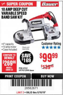 Harbor Freight Coupon BAUER 10 AMP DEEP CUT VARIABLE SPEED BAND SAW KIT Lot No. 63763/64194/63444 Expired: 6/16/19 - $99.99