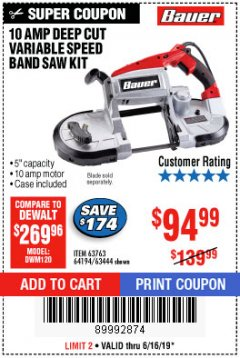 Harbor Freight Coupon BAUER 10 AMP DEEP CUT VARIABLE SPEED BAND SAW KIT Lot No. 63763/64194/63444 Expired: 6/16/19 - $94.99
