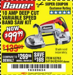 Harbor Freight Coupon BAUER 10 AMP DEEP CUT VARIABLE SPEED BAND SAW KIT Lot No. 63763/64194/63444 Expired: 10/14/19 - $99.99