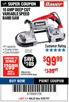 Harbor Freight Coupon BAUER 10 AMP DEEP CUT VARIABLE SPEED BAND SAW KIT Lot No. 63763/64194/63444 Expired: 9/22/19 - $99.99