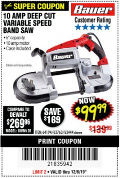 Harbor Freight Coupon BAUER 10 AMP DEEP CUT VARIABLE SPEED BAND SAW KIT Lot No. 63763/64194/63444 Expired: 12/8/19 - $99.99