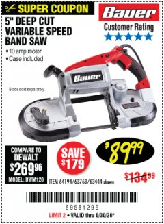 Harbor Freight Coupon BAUER 10 AMP DEEP CUT VARIABLE SPEED BAND SAW KIT Lot No. 63763/64194/63444 Valid Thru: 6/30/20 - $89.99