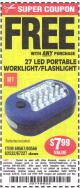 Harbor Freight FREE Coupon 27 LED PORTABLE WORKLIGHT/FLASHLIGHT Lot No. 67227/69567/60566/62532 Expired: 5/25/15 - FWP