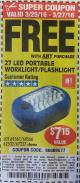 Harbor Freight FREE Coupon LED PORTABLE WORKLIGHT/FLASHLIGHT Lot No. 63878/63991/64005/69567/60566/63601/67227 Expired: 3/27/16 - FWP