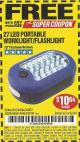 Harbor Freight FREE Coupon LED PORTABLE WORKLIGHT/FLASHLIGHT Lot No. 63878/63991/64005/69567/60566/63601/67227 Expired: 7/31/17 - FWP