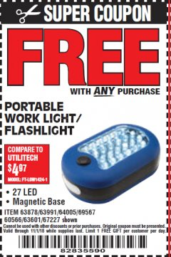 Harbor Freight FREE Coupon LED PORTABLE WORKLIGHT/FLASHLIGHT Lot No. 63878/63991/64005/69567/60566/63601/67227 Expired: 11/1/18 - FWP