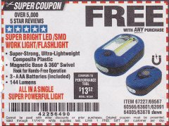 Harbor Freight FREE Coupon LED PORTABLE WORKLIGHT/FLASHLIGHT Lot No. 63878/63991/64005/69567/60566/63601/67227 Expired: 11/14/19 - FWP