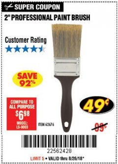 "Harbor Freight Coupon 2"" PROFESSIONAL PAINT BRUSH Lot No. 62676/39687 Expired: 8/26/18 - $0.49"