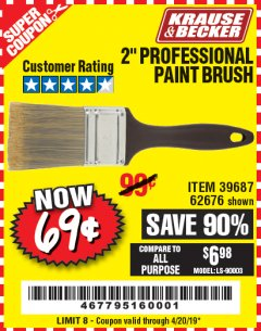 "Harbor Freight Coupon 2"" PROFESSIONAL PAINT BRUSH Lot No. 62676/39687 Valid Thru: 4/20/19 - $0.69"
