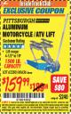 Harbor Freight ITC Coupon Aluminum Motorcycle / ATV Lift Lot No. 62280 / 60636 Expired: 7/31/16 - $159.99