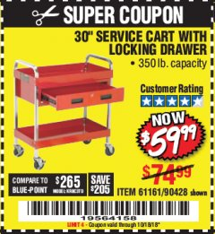 "Harbor Freight Coupon 30"" SERVICE CART WITH LOCKING DRAWER Lot No. 61161/90428 Expired: 10/18/18 - $59.99"