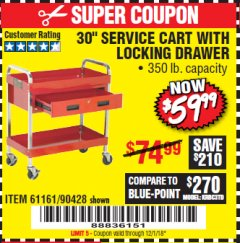 "Harbor Freight Coupon 30"" SERVICE CART WITH LOCKING DRAWER Lot No. 61161/90428 Valid Thru: 12/1/18 - $59.99"