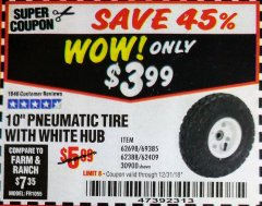 Harbor Freight Coupon 10' Heavy Duty Pneumatic Tire with White Hub Lot No. 62698/69385/62388/62409/30900 Valid Thru: 12/31/18 - $3.99