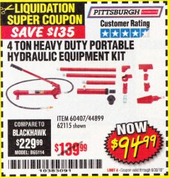 Harbor Freight Coupon 4 TON HEAVY DUTY PORTABLE HYDRAULIC EQUIPMENT KIT Lot No. 62115/44899/60407 Expired: 6/30/18 - $94.99