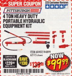 Harbor Freight Coupon 4 TON HEAVY DUTY PORTABLE HYDRAULIC EQUIPMENT KIT Lot No. 62115/44899/60407 Expired: 2/28/19 - $99.99