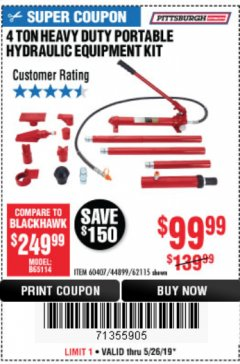 Harbor Freight Coupon 4 TON HEAVY DUTY PORTABLE HYDRAULIC EQUIPMENT KIT Lot No. 62115/44899/60407 Expired: 5/26/19 - $99.99
