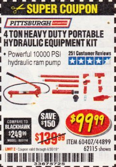 Harbor Freight Coupon 4 TON HEAVY DUTY PORTABLE HYDRAULIC EQUIPMENT KIT Lot No. 62115/44899/60407 Expired: 6/30/19 - $99.99
