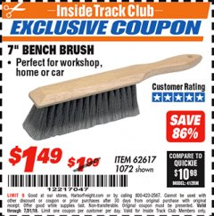 "Harbor Freight ITC Coupon 7"" Bench Brush Lot No. 62617 / 1072 Expired: 7/31/18 - $1.49"