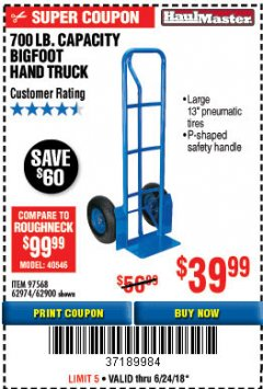 Harbor Freight Coupon BIGFOOT HAND TRUCK Lot No. 62974/62900/67568/97568 Expired: 6/24/18 - $39.99