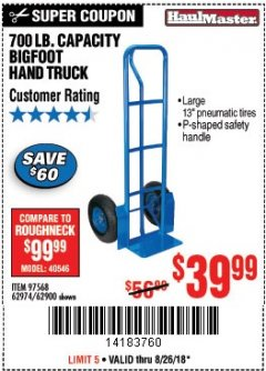 Harbor Freight Coupon BIGFOOT HAND TRUCK Lot No. 62974/62900/67568/97568 Expired: 8/26/18 - $39.99