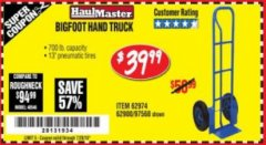 Harbor Freight Coupon BIGFOOT HAND TRUCK Lot No. 62974/62900/67568/97568 Expired: 7/24/18 - $39.99