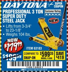 Harbor Freight Coupon 3 TON DAYTONA PROFESSIONAL STEEL FLOOR JACK - SUPER DUTY Lot No. 63183 Expired: 6/9/18 - $179.99