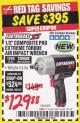 "Harbor Freight Coupon EARTHQUAKE XT 1/2"" COMPOSITE XTREME TORQUE AIR IMPACT WRENCH Lot No. 62891 Expired: 1/31/18 - $129.88"