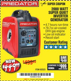 Harbor Freight Coupon 2000 PEAK / 1600 RUNNING WATTS 2.8 HP (79.7 CC) PORTABLE INVERTER GENERATOR Lot No. 62523 Valid Thru: 10/1/18 - $449.99