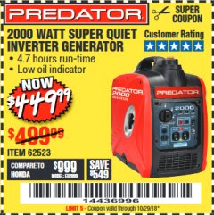 Harbor Freight Coupon 2000 PEAK / 1600 RUNNING WATTS 2.8 HP (79.7 CC) PORTABLE INVERTER GENERATOR Lot No. 62523 Valid Thru: 10/29/18 - $449.99