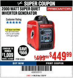 Harbor Freight Coupon 2000 PEAK / 1600 RUNNING WATTS 2.8 HP (79.7 CC) PORTABLE INVERTER GENERATOR Lot No. 62523 Valid: 7/16/19 7/28/19 - $449.99