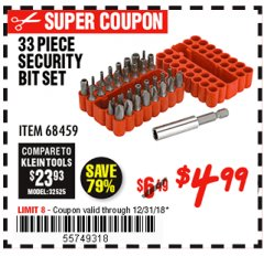 Harbor Freight Coupon 33 PIECE SECURITY BIT SET Lot No. 68459 Expired: 12/31/18 - $4.99